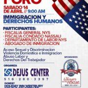 No dejes de asistir el 14 de abril, 2018 al Foro de inmigración y Derechos Humanos, en Westbury, condado Nassau, NY.