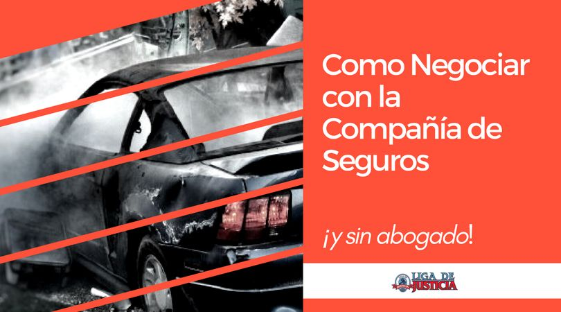 Cómo negociar con la compañía de seguros un reclamo de accidente de auto sin lesiones personales y sin abogado.