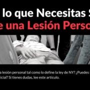 Qué es una lesión personal. Liga de Justicia abogados de lesiones personales y accidentes en NY y NJ