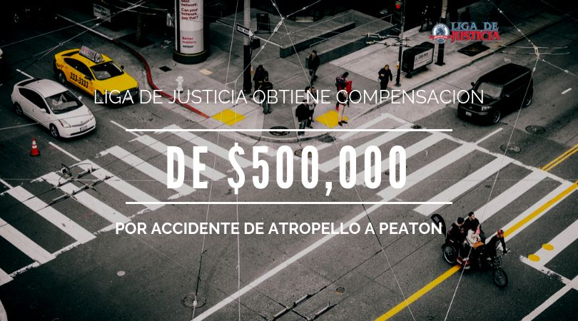 Un buen abogado de accidente de atropello a peatón defenderá tu caso como corresponde. No dejes de leer como Liga de Justicia obtuvo medio millón de dólares para su cliente en New York.