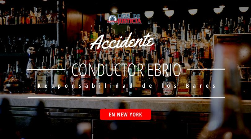En New York, la ley Dram Shop prohibe a los propietarios de bares y clubes servir alcohol a personas visiblemente intoxicadas. Las consecuencias de un accidente con conductor ebrio pueden ser catastróficas.