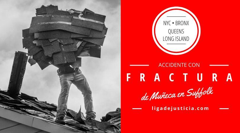Accidente con fractura de muñeca en Suffolk: la aseguradora le ofreció $100,000 pero nuestros abogados se especializan en defender a los trabajadores de la construcción y recuperaron $400,000.