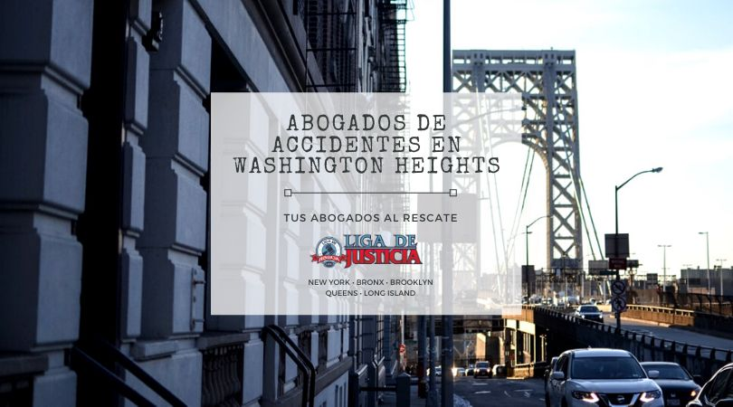 Abogado de Accidentes y Lesiones Personales en Washington Heights. George Washington bridge conecta Washington Heights en Manhattan con New Jersey.