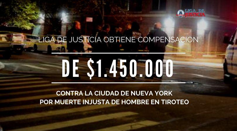 Se hace justicia en el Bronx. Muerte injusta por negligencia grave contra la Ciudad de Nueva York: $1.45 millones de dólares.